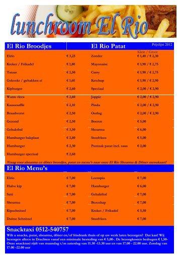 El Rio Broodjes El Rio Patat El Rio Menu's Snacktaxi 0512-540757