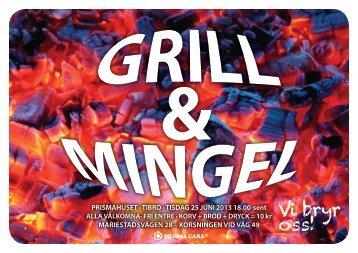 Grill & Mingel - tisdag 25 juni 2013 - 18.00 till sent - Prisma Light AB