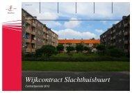 Wijkcontract Slachthuisbuurt Contractperiode 2012 - Wijkraad ...