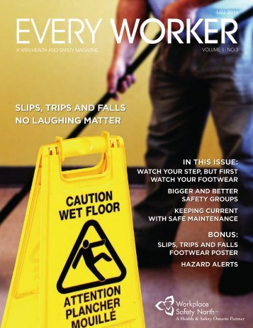 Focus on Slips, Trips and Falls - Workplace Safety North