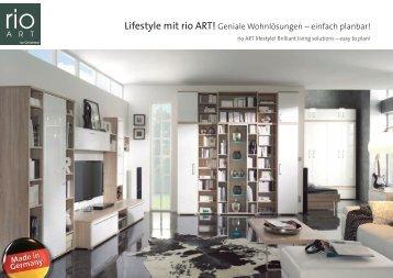 Lifestyle mit rio ART! Geniale Wohnlösungen – einfach planbar!