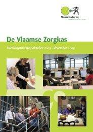 De Vlaamse Zorgkas - Vlaams Agentschap Zorg en Gezondheid