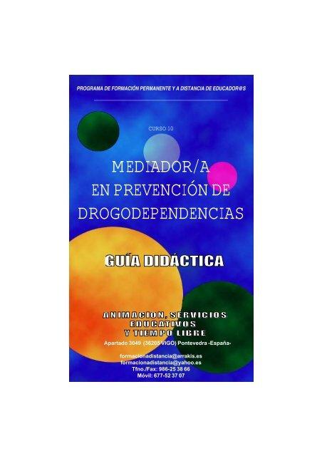 Curso Mediador en Drogodependencias. Guia Didactica