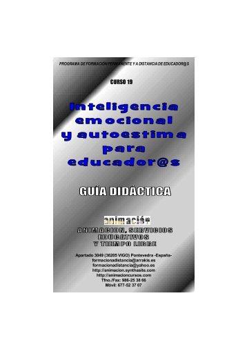 Curso Inteligencia Emocional y Autoestima. Guia Didactica