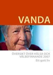Översikt över Hälsa och Välbefinnande 2007 - Vantaan kaupunki