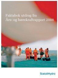 Faktabok utdrag fra Års- og bærekraftrapport 2008 - Statoil