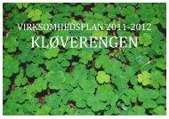 VIRKSOMHEDSPLAN 2011-2012 - Kløverengen