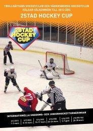 Välkommen till 2013 års upplaga av 2stad Hockey Cup!