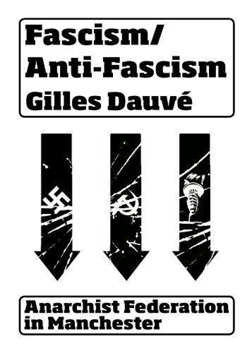 Fascism - Antifascism.pdf - Anarchist Federation