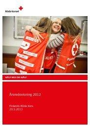 Årsredovisning 2012 - Röda Korset