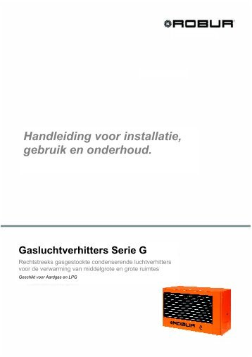 Handleiding voor installatie, gebruik en onderhoud. - Robur