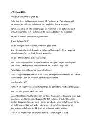 LPR 22 maj 2013. Aktuellt från nämnden (HSN 8) Delårsbokslutet ...