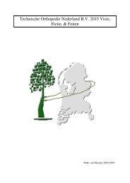 Technische Orthopedie Nederland B.V. 2015 Visie, Fictie, & Feiten