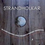 STRANDHOLKAR STRANDHOLKAR - Nordens Institut på Åland