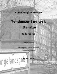 Tendenser i ny tysk litteratur. To foredrag - Aarhus Universitet