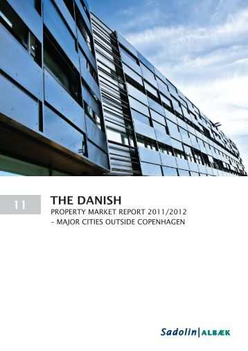 THE DANISH – Property Market Report 2011/2012 - Sadolin & Albæk