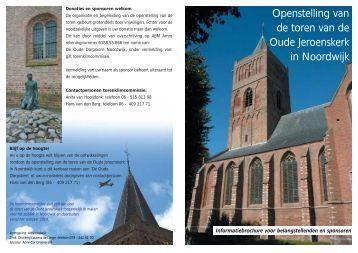 Openstelling van de toren van de Oude Jeroenskerk in Noordwijk