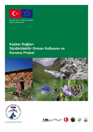 Kaçkar Dağları Sürdürülebilir Orman Kullanımı ve Koruma Projesi