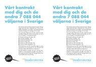 Vårt kontrakt med dig och de väljarna i Sverige Vårt kontrakt med dig ...