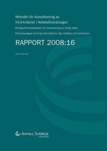 2008:16 Metodik för klassificering av H14-kriteriet i ... - Avfall Sverige