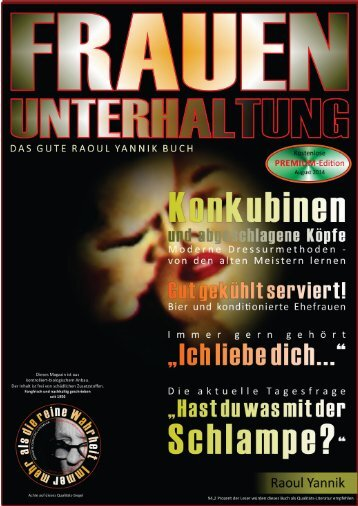 FRAUENUNTERHALTUNG - DAS MAGAZIN (Konkubinen mit abgeschlagenen Köpfen und emotionale Konditionierung
