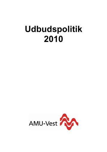Udbudspolitik 2010 - AMU-Vest