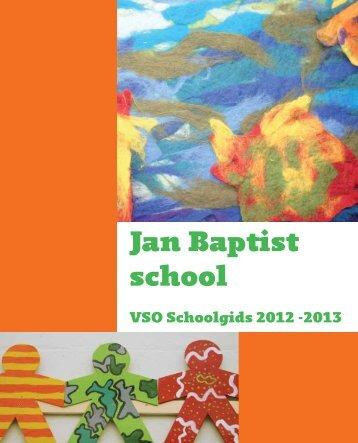Schoolgids VSO 2012-2013 - Jan Baptist