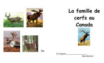 La famille de cerfs au Canada
