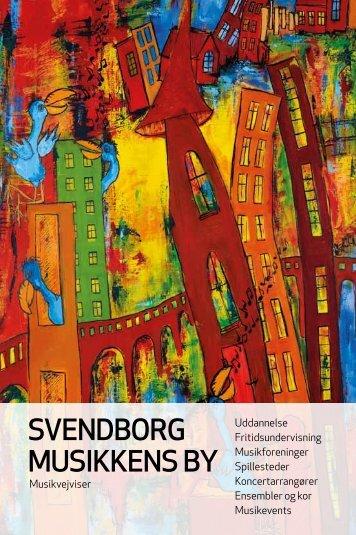 Svendborg MuSikkenS by - Svendborg Musikråd