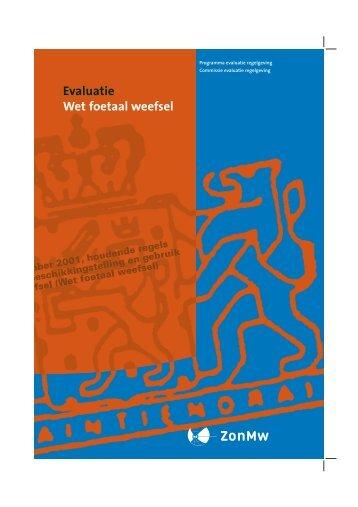 Evaluatie Wet foetaal weefsel - Pro Facto