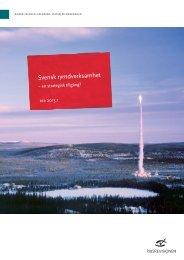 Svensk rymdverksamhet – en strategisk tillgång? - Riksrevisionen