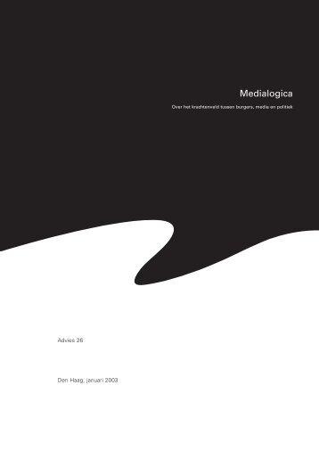 Medialogica (pdf) - Raad voor Maatschappelijke Ontwikkeling