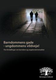 Barndommens gade - ungdommens vildveje! - Børnesagens ...