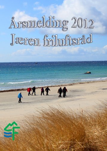 Årsmelding 2012 - Jæren Friluftsråd