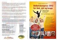 Helhetskongress 2012 for ånd, sjel og kropp - Liv og Helhet
