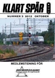 Klart Spår Oktober nr 3 2012 - Järnvägsfrämjandet
