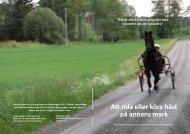 Att rida eller köra häst på annans mark - Häst I Heby