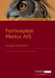 Formuepleje Merkur A/S Årsrapport 2009/2010