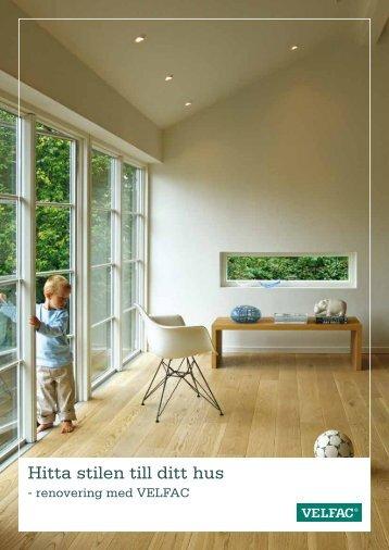 Hitta stilen till ditt hus - Velfac