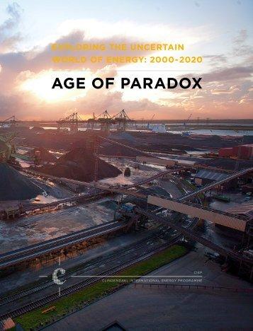 AGE OF PARADOX - Clingendael International Energy Programme