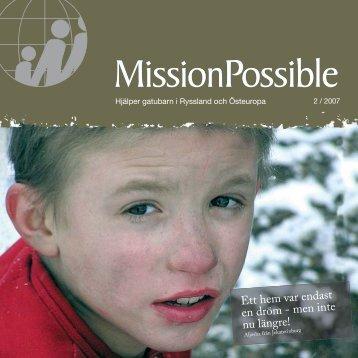 Ett hem var endast en dröm - men inte nu längre! - Mission Possible