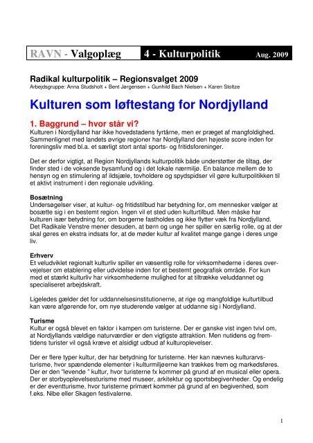 Kulturen som løftestang for Nordjylland - Radikale Venstre