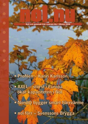 Karin Karlsson • AXEL – störst i Europa ökar kapaciteten ... - MaMedia
