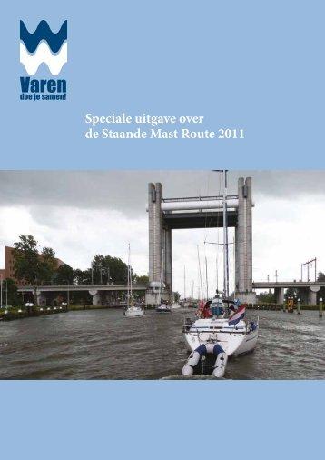 Speciale uitgave over de Staande Mast Route 2011 - Vaarbewijzen.nl