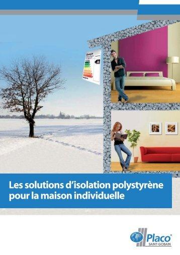 Les solutions d'isolation polystyrène pour la maison ... - Placo