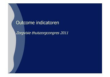 Outcome indicatoren - Zorgvisie