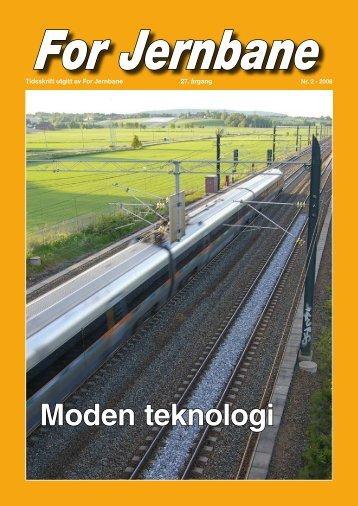 Moden teknologi - For Jernbane