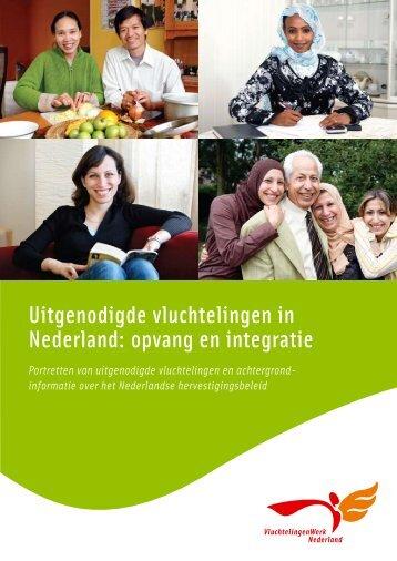 Uitgenodigde vluchtelingen in Nederland: opvang en integratie