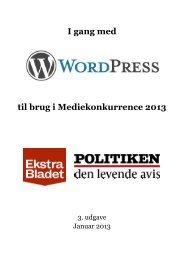 I gang med til brug i Mediekonkurrence 2013 - Ekstra Bladet