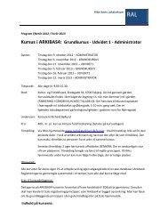 Kursus i ARKIBAS4: Grundkursus - Udvidet 1 - Administrator